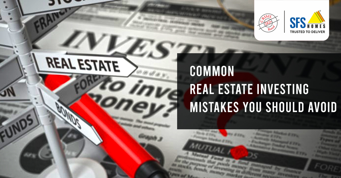 Common Real Estate Investing Mistakes You Should Avoid