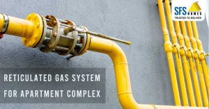 Reticulated Gas System For Apartment Complex | SFS Homes